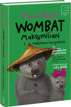 Wombat Maksymilian i rodzina w tarapatach (egzemplarz z autografem autora)